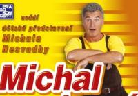 Michal na hraní - Třinec