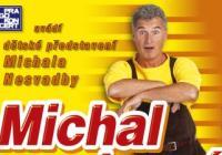 Michal na hraní - Zámek Holešov