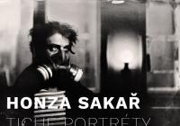 Honza Sakař / Tiché portréty