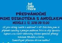 Předvánoční minidiskotéka - Bílá Hora Praha