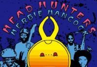 Tribute To World Legends... Herbie Hancock´s Head Hunters