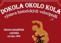 Dokola okolo kola - výstava historických velocipedů