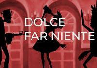 Dolce far niente / Dernisáž - Choreografie zápasu + (F)animáky