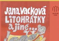 Jana Vacková – Litohrádky a jiné