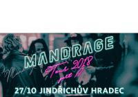 Mandrage Tour - Jindřichův Hradec