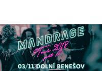 Mandrage Tour - Dolní Benešov