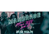 Mandrage Tour - Kolín