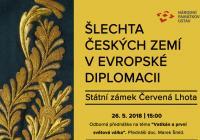 Šlechta českých zemí v evropské diplomacii - Zámek Červená Lhota