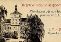 Březnické rody ve službách Habsburků – výstava na zámku Březnice