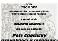 Petr Chelčický provokující a inspirující