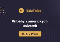 EduTalks - Příběhy z amerických univerzit