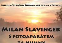 Milan Slavinger / S fotoaparátem za humny