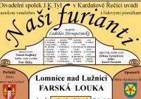 Naši furianti - divadlo v Lomnici nad Lužnicí