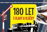 180 let s vlaky a vláčky