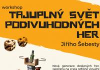Tajuplný svět podivuhodných her Jiřího Šebesty