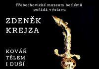 Zdeněk Krejza / kovář tělem i duší