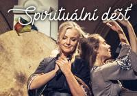 Léčivé divadlo Gabriely Filippi - Satori - Spirituální déšť, host: Vladimír Ďurina