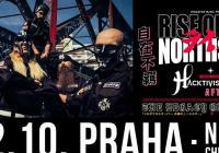 Rise of the Northstar / Hacktivist / Afterlife v Praze