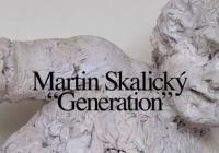 Martin Skalický / Generation