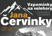 Vzpomínky na velehory v černobílé fotografii Jana Červinky / Výběr z archivu (1950–1987)