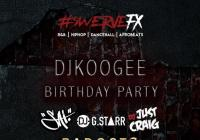 Swerve Parties - DJ Koogee's Birthday Party Special Guests