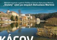 """""""Stoletý"""" výlet po stopách Bohuslava Martinů – Kácov"""