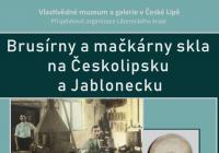 Brusírny a mačkárny skla na Českolipsku a Jablonecku