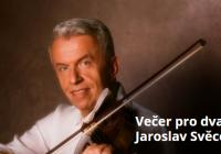 Večer pro dva - Jaroslav Svěcený