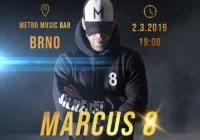 Marcus 8 Revolta - Brno