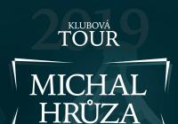 Michal Hrůza - Klubová tour 2019 Litomyšl