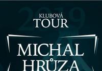 Michal Hrůza - Klubová tour 2019 Domažlice