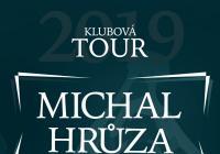 Michal Hrůza - Klubová tour 2019 Třebíč