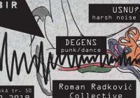 Usnu? + Roman Radkovič Collective + Degens