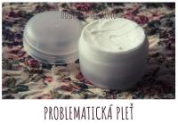 Výroba přírodní kosmetiky pro problematickou pleť