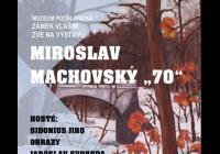 Miroslav Machovský 70