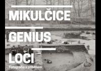 Mikulčice – genius loci