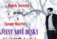 Marek Novotný Trio & Epoque Quartet - Křest CD