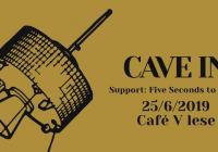 Cave In v Praze