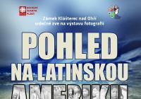 Pohled na Latinskou Ameriku - Zámek Klášterec nad Ohří