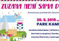 Zuzana není sama doma / Koncert pro prezidentku Slovenské republiky