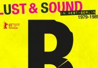 letní kino: B-Movie: zvuk a rozkoše západního Berlína 1979-1989