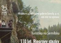 Turistika na Semilsku / 110 let Riegrovy stezky a Klubu českých turistů