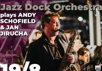 Jazz Dock Orchestra plays Schofield & Jirucha