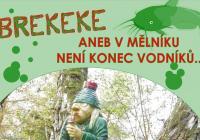 Brekeke aneb V Mělníku není konec vodníků!