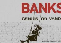 Banksy / Génius nebo vandal?
