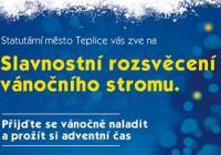 Rozsvícení vánočního stromu - Teplice