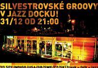 Silvestrovské groovy v Jazz Docku