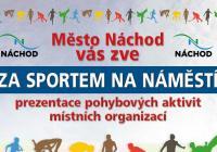 Za sportem na náměstí - Náchod