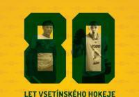 80 let vsetínského hokeje