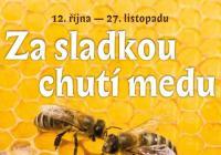 Za sladkou chutí medu